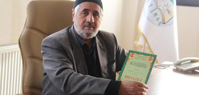 """""""Mevlid İslam'ın tabiatına aykırı değildir"""""""